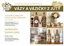 WORKSHOP - VÁZY A VÁZIČKY Z JUTY ♥